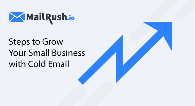 grow your business with cold email